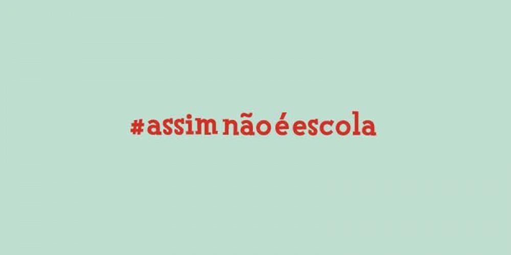 #Assim Não é Escola